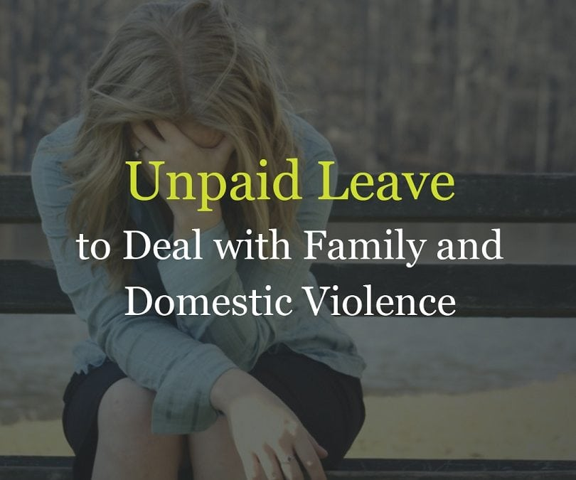 Unpaid Leave for Domestic Violence & Family Violence